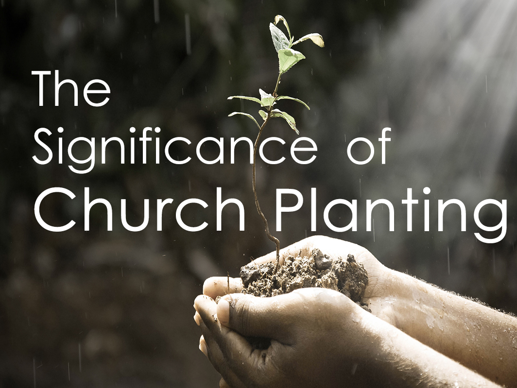 Significanceof Church Planting