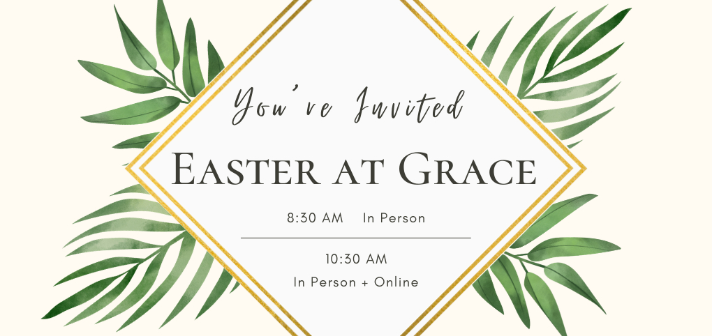 Easter-at-Grace-Church-in-Katy-online-in-person image