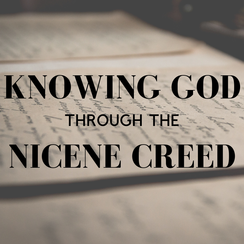 Knowing-God-Through-The Nicene-Creed-Adult-Sunday-School-Church-Katy-Texas-Houston-Anglican