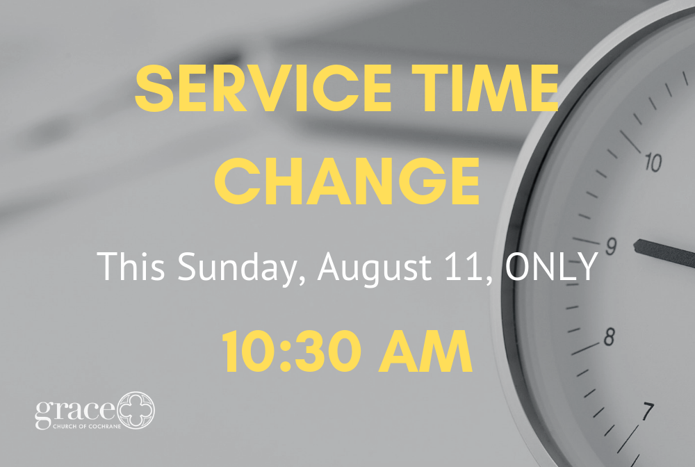 Copy of SERVICE TIME CHANGE