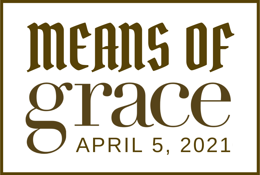 Means of Grace 04