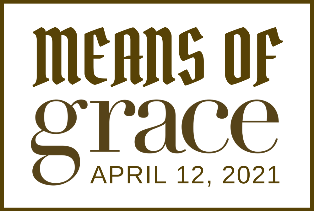Means of Grace 5
