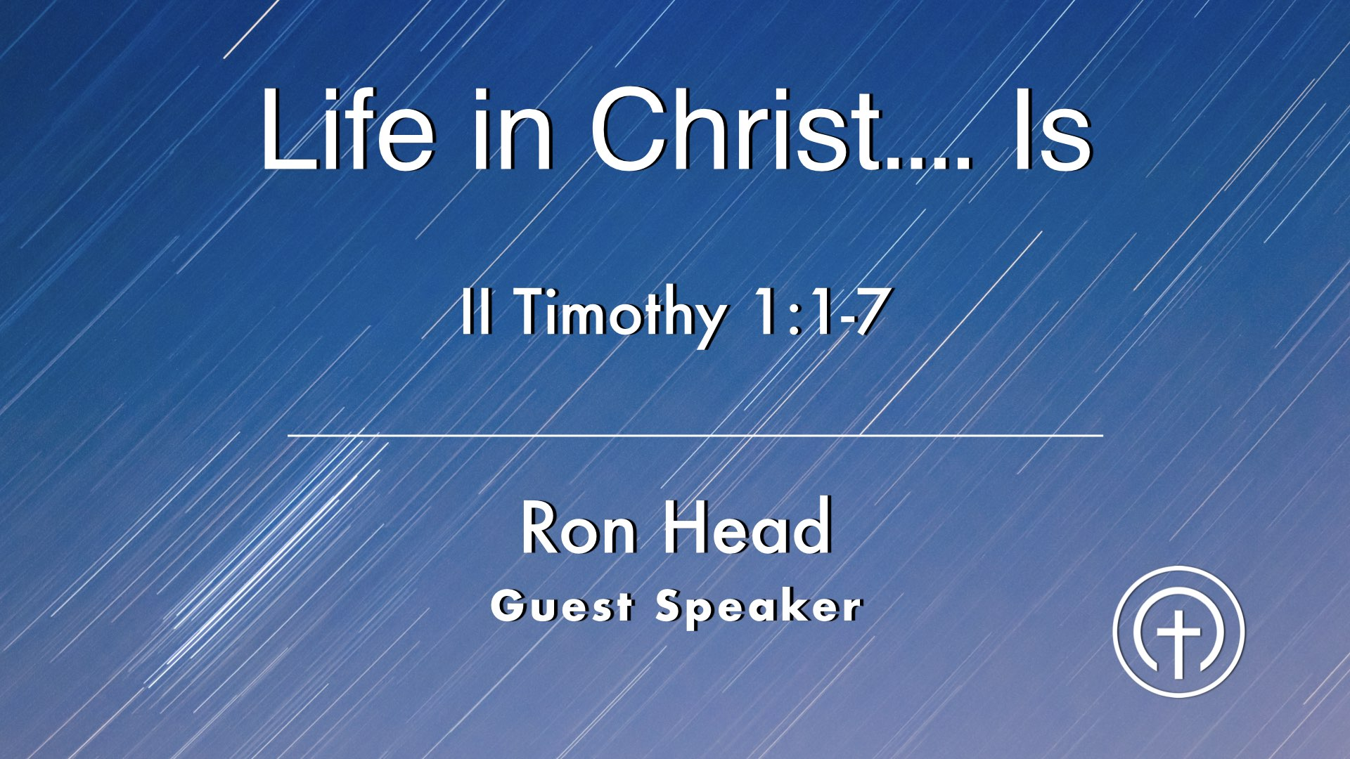 Life In Christ... Is