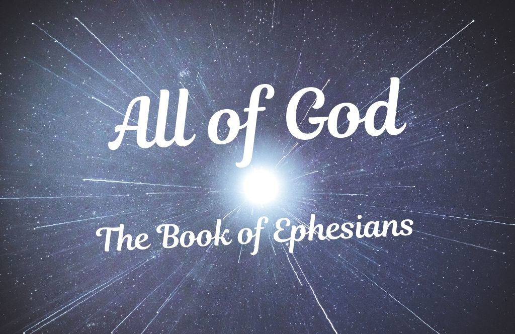 All of God - Ephesians Series - Web