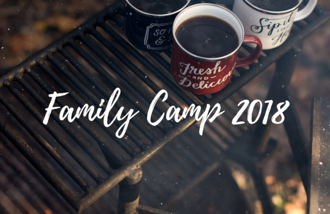 Family Camp 2018 Series