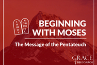 Beginning With Moses