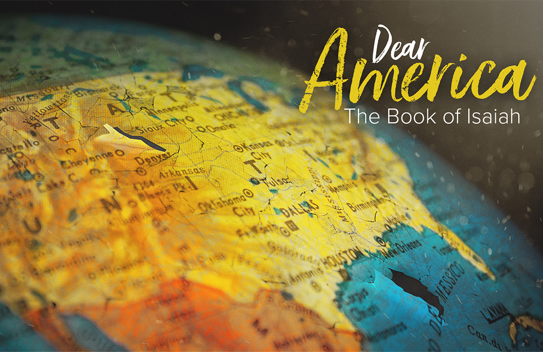 Dear America | The Book of Isaiah