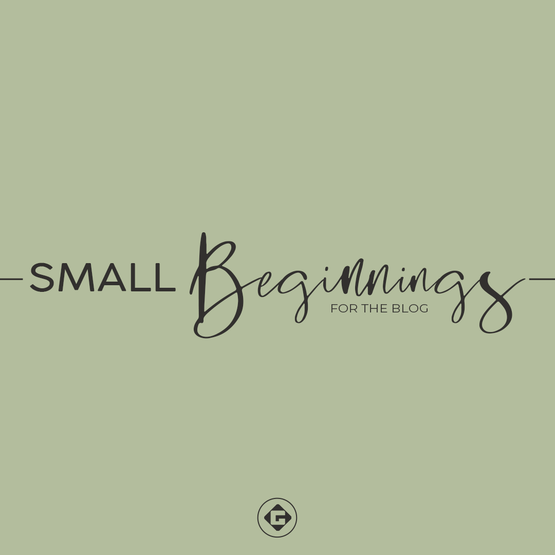SmallBeginningsBlog