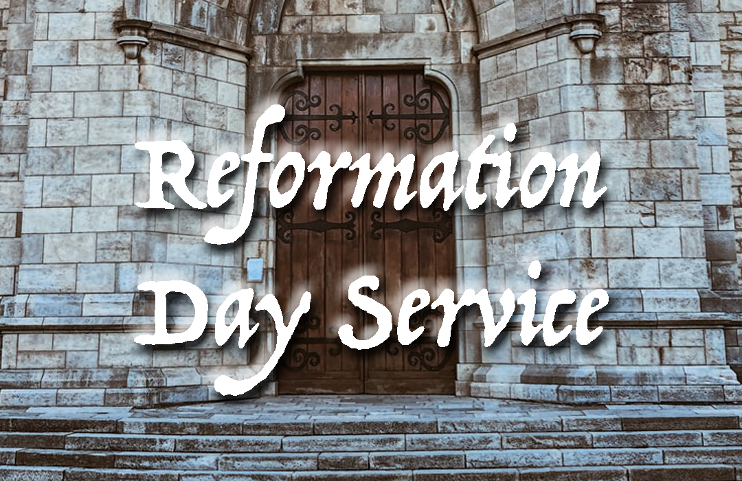 Reformation Day Service