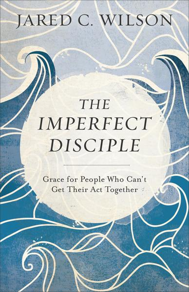 wilson.imperfectdisciple