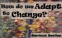 How do we adapt to change?