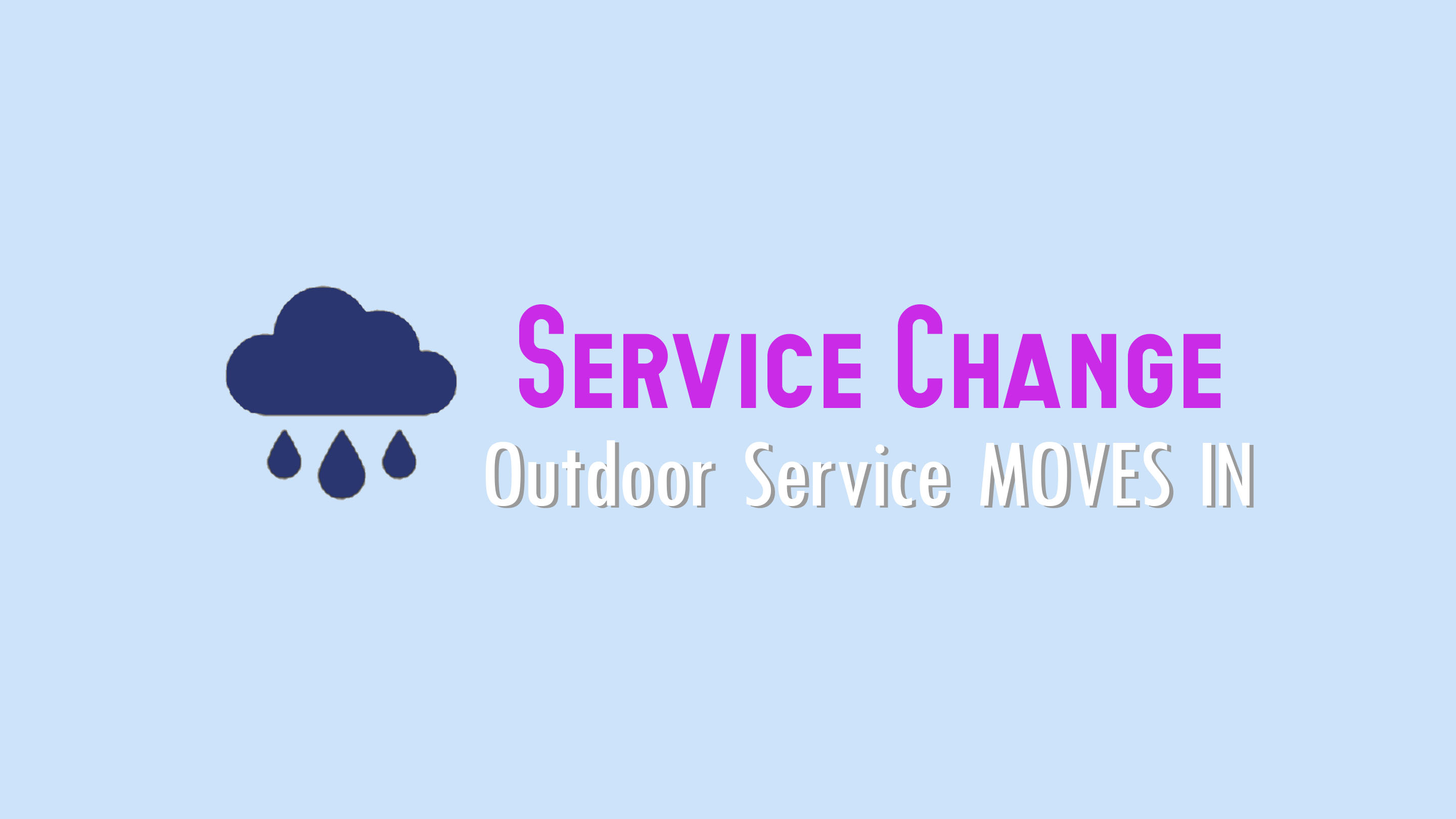 Outdoor Service Moves In