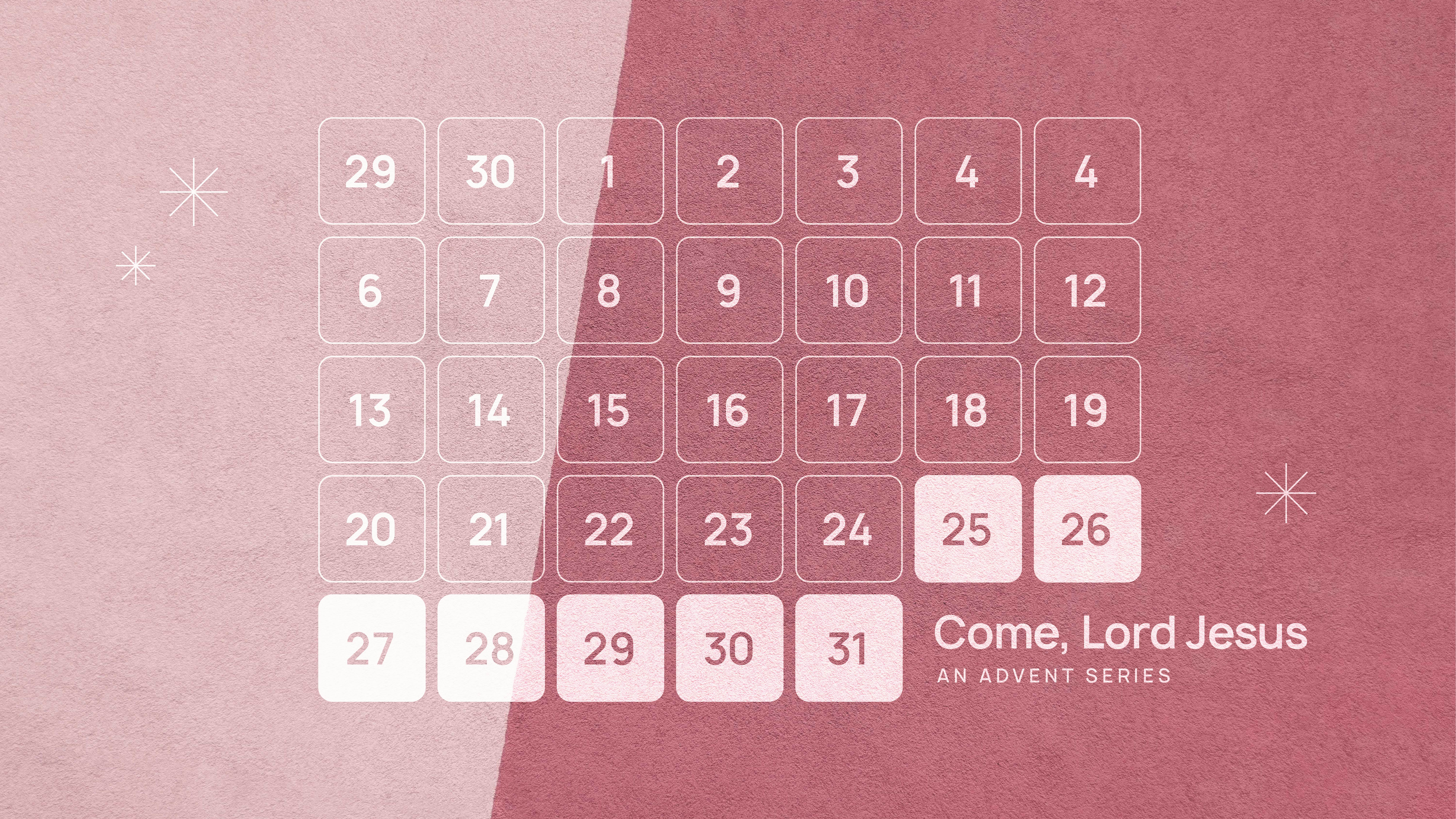 Come Lord Jesus-An Advent Series