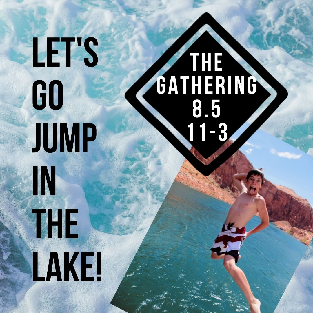 Let's Go Jump In The Lake!