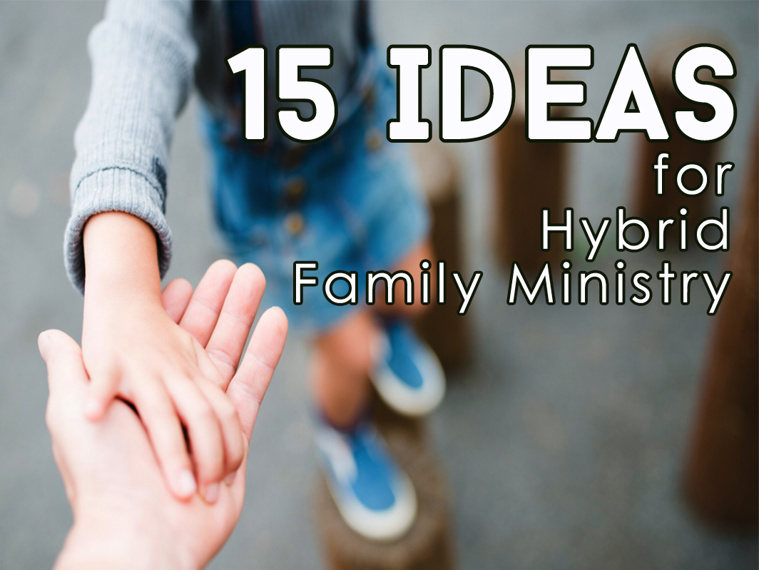 15ideashybridfamministryrev