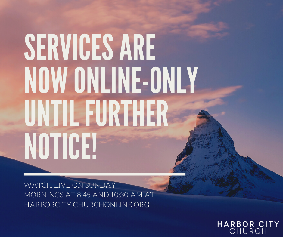 Services are now online-only until further notice!