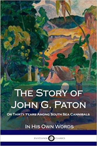 The story of John G. Paton
