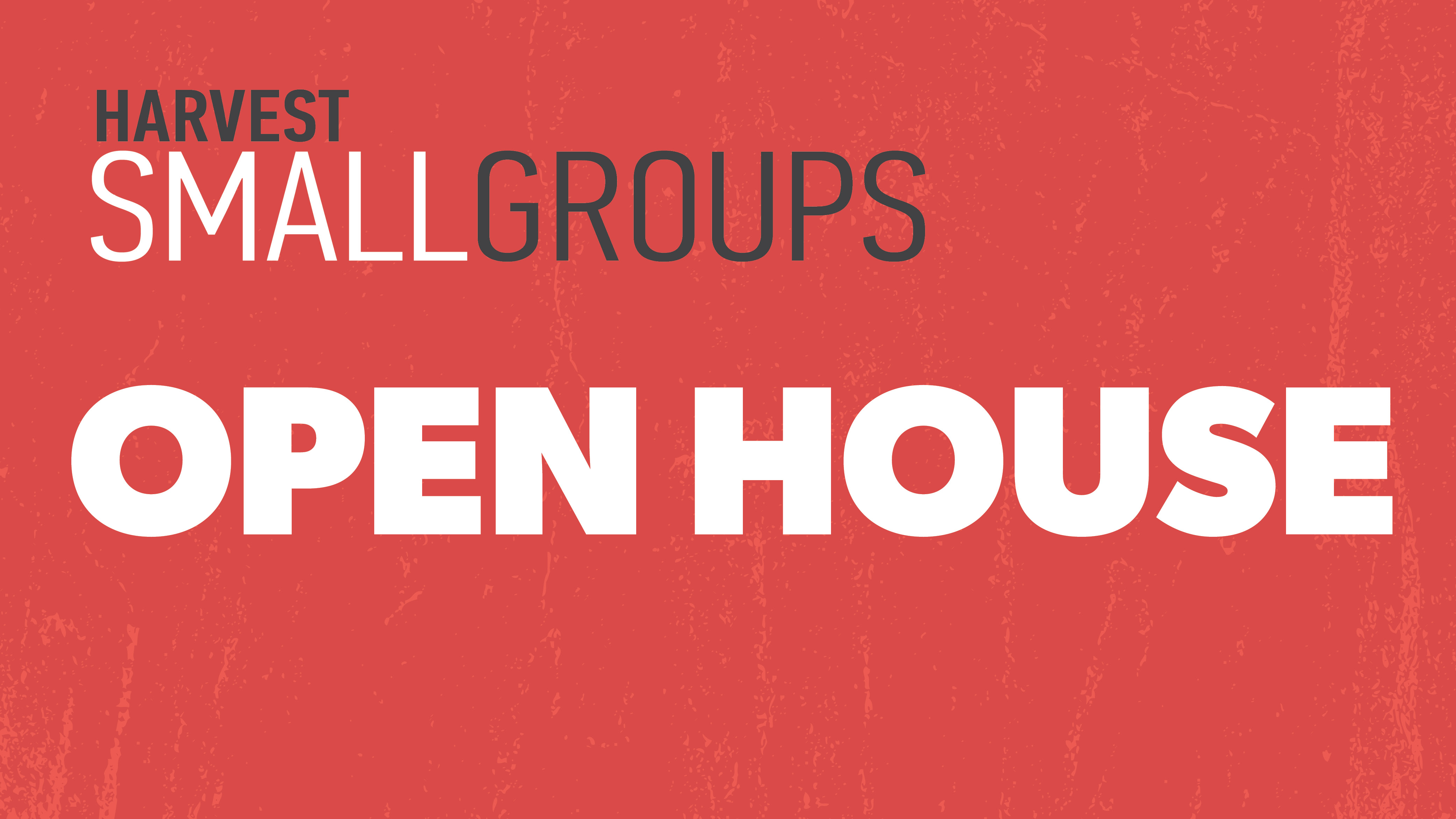 small groups open house thumbnail image