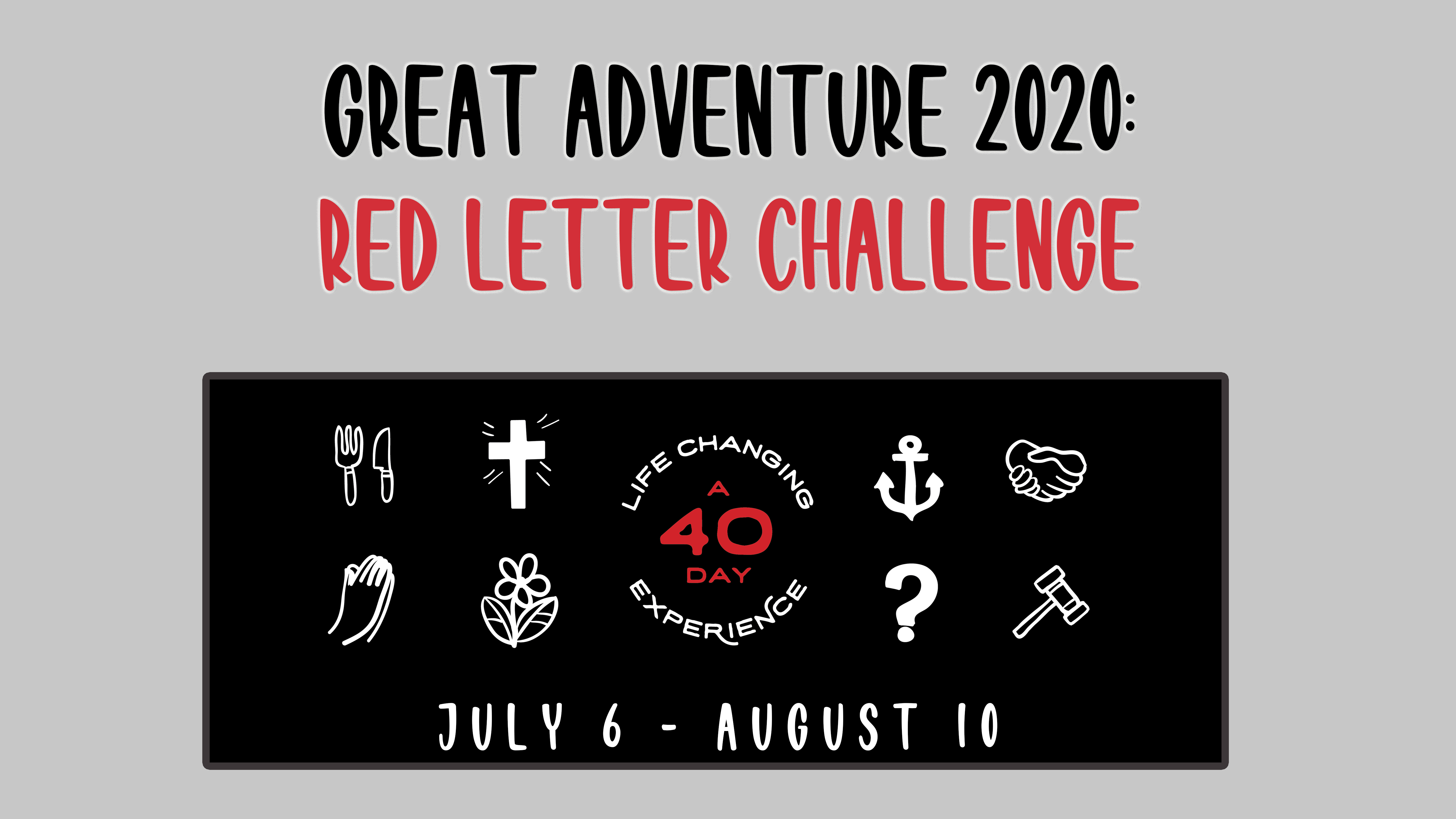 Great Adventure 2020 - Red Letter Challenge