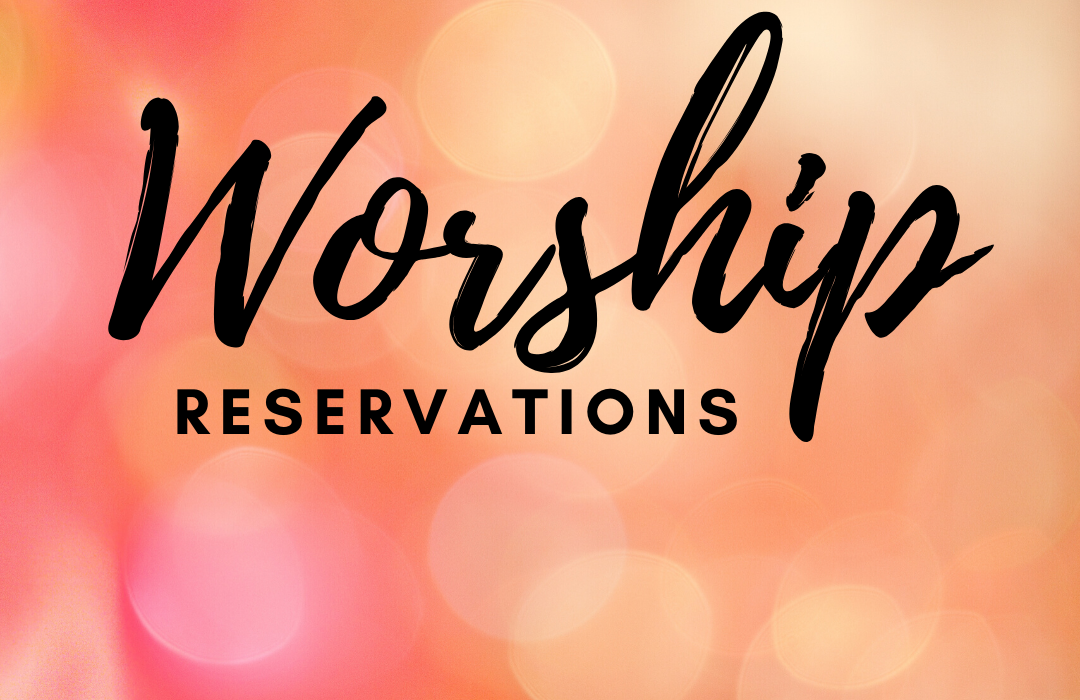 Worship RESERVATIONS image