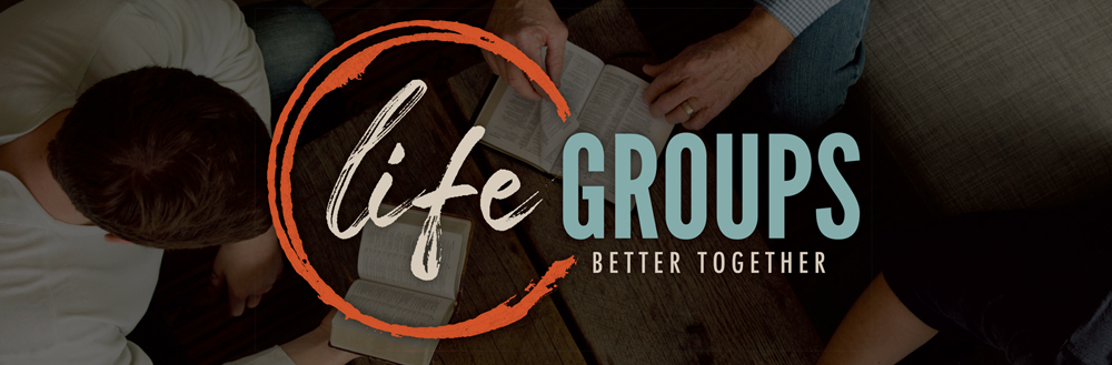 life groups (subheader1)