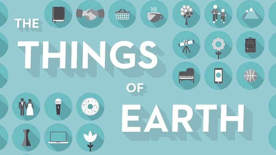 The Things of Earth (1)