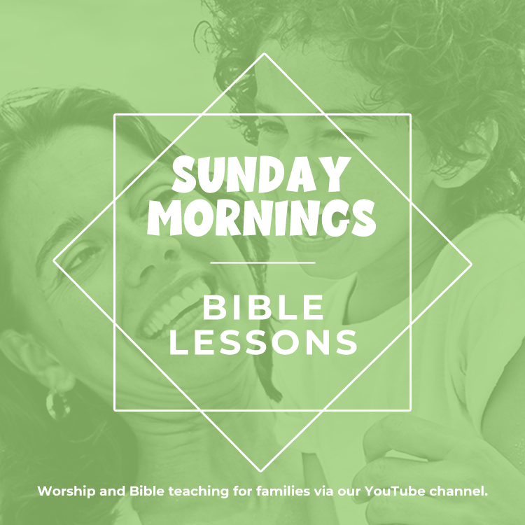Sunday Mornings - Bible lessons