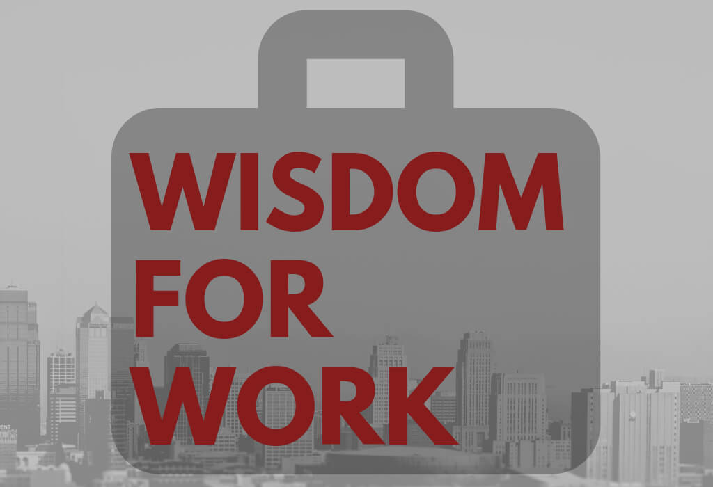 WISDOM FOR WORK.FeatBlog (1)