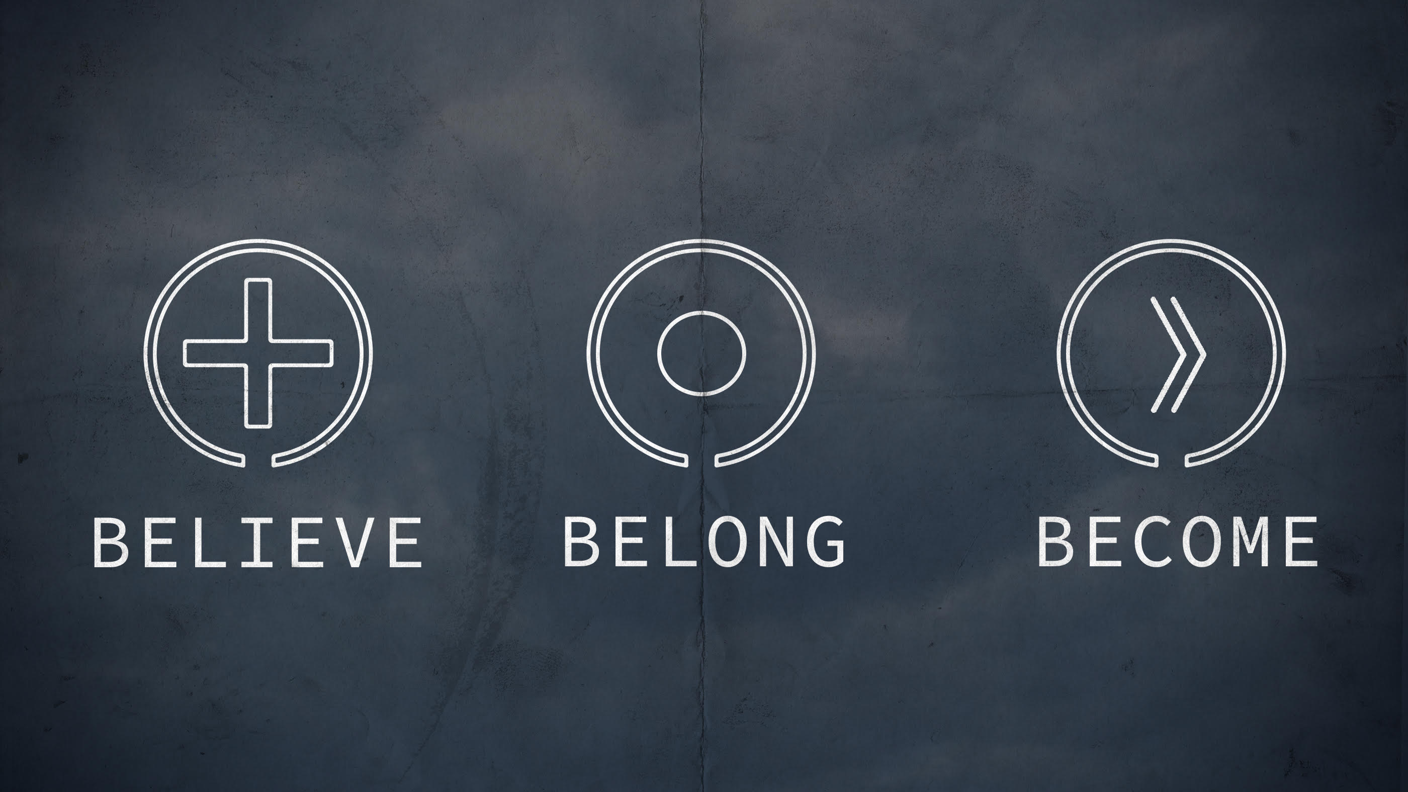 Believe | Belong | Become