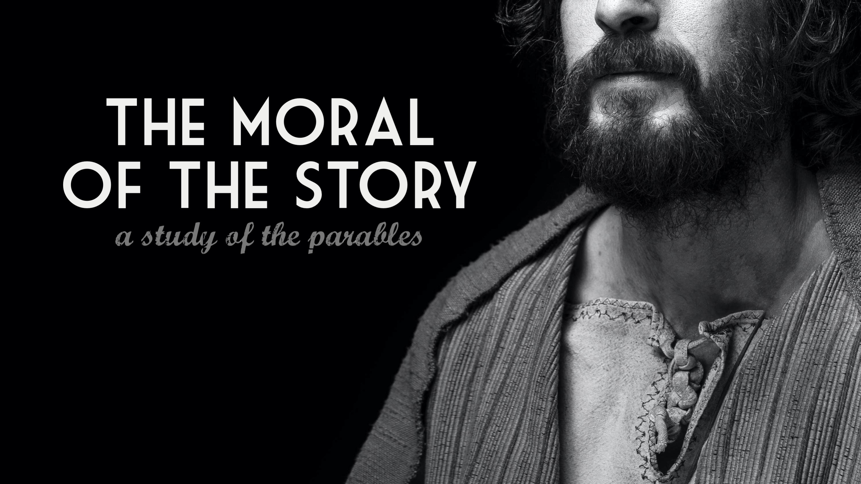 The Moral of the Story: A Study of the Parables