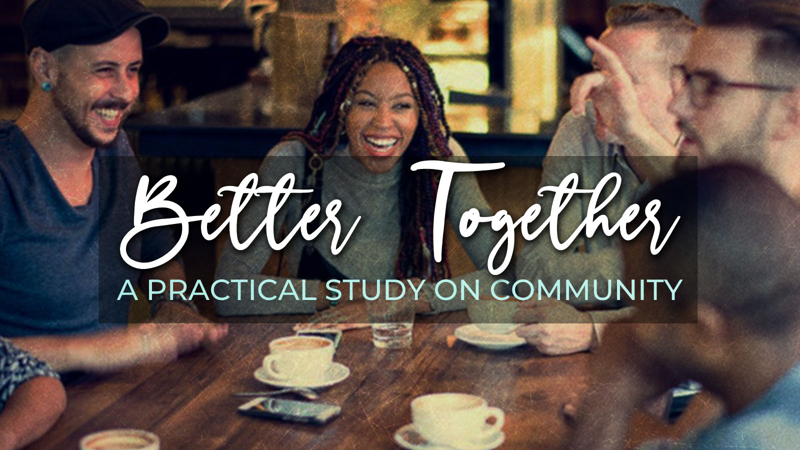 Better Together Study