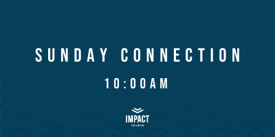 Sunday Connection 2021 10am