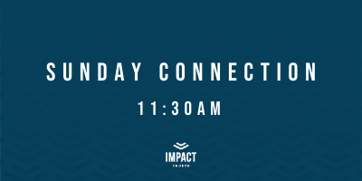 Sunday Connection 2021 1130am