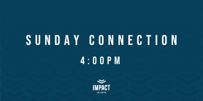 Sunday Connection 2021 4pm