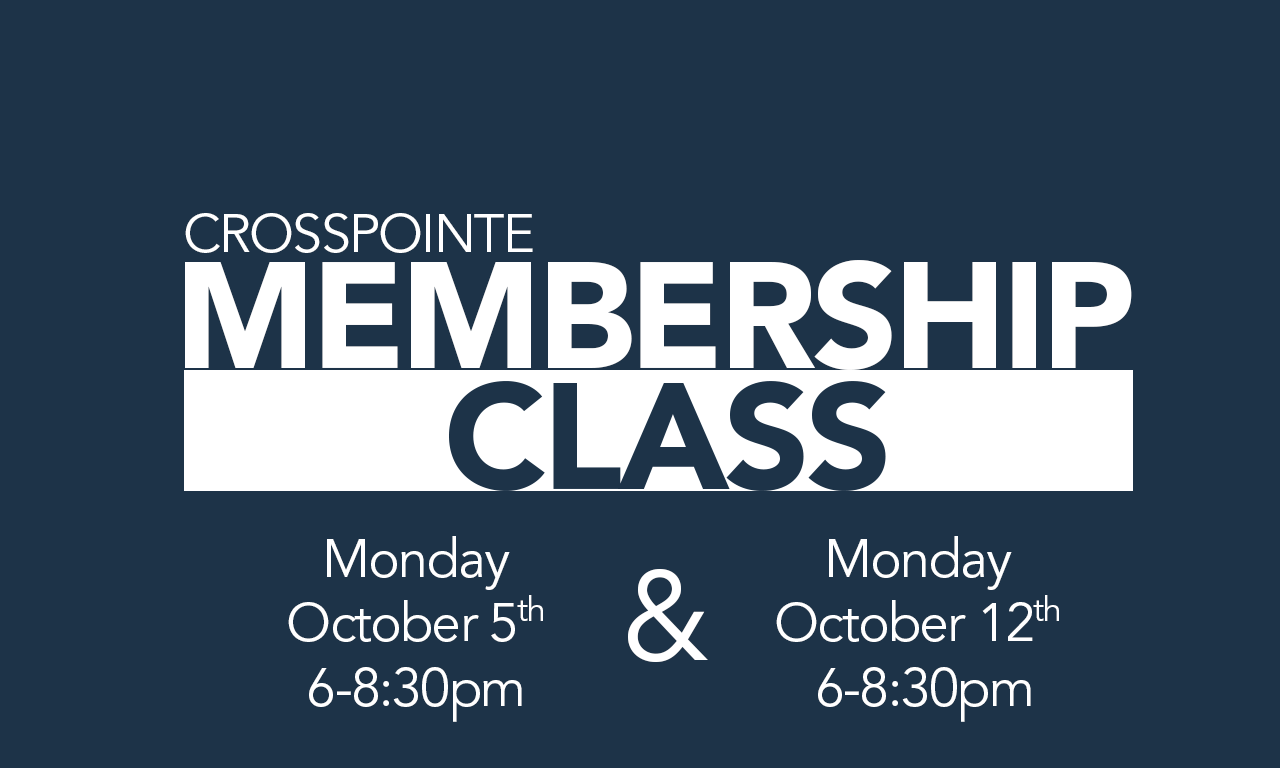 Membership Class October