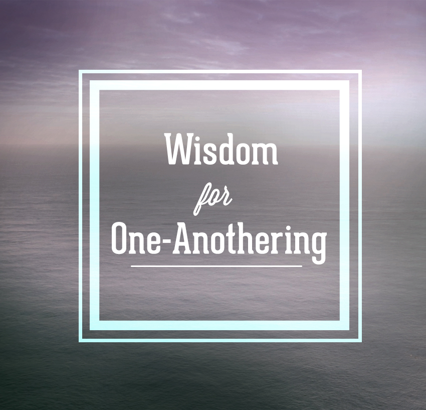 wisdom for one anothering image