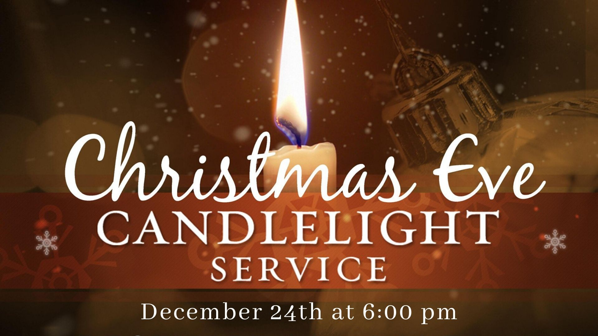 Christmas Eve Service 6pm