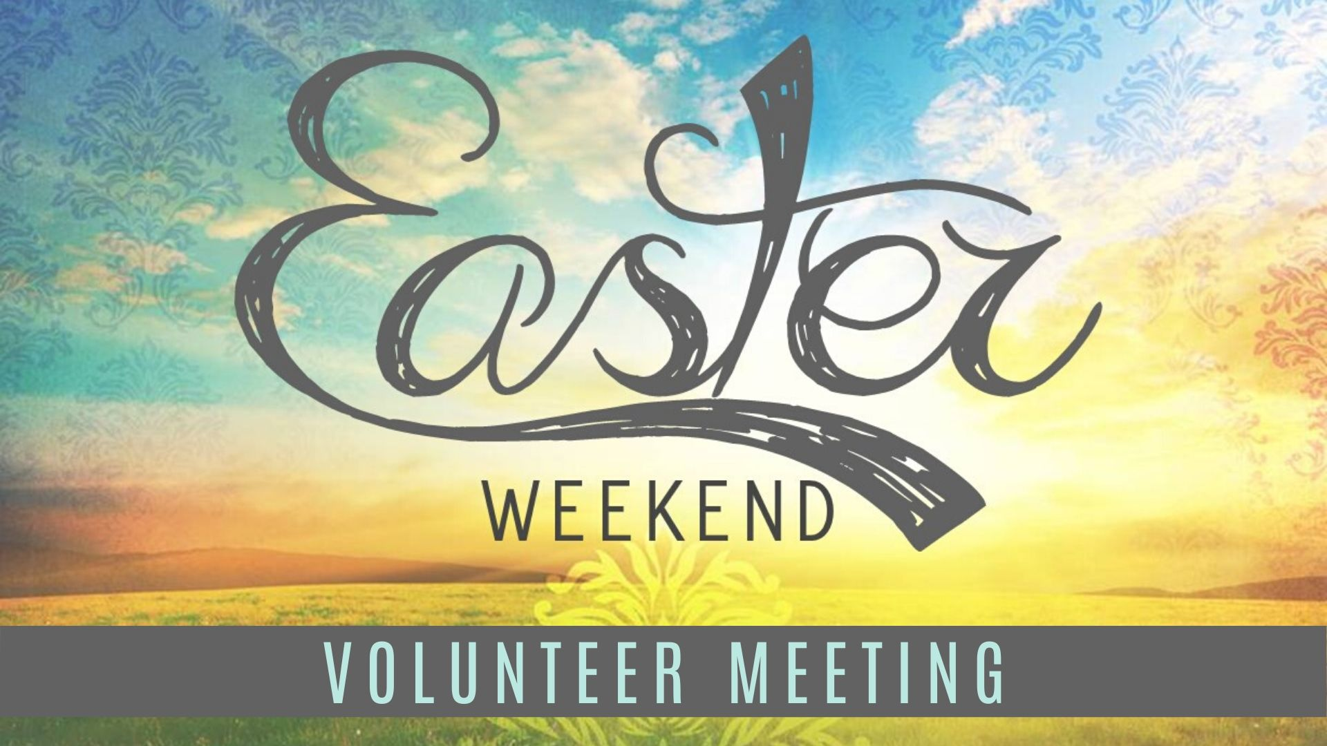Easter Weekend - Volunteer Meeting image