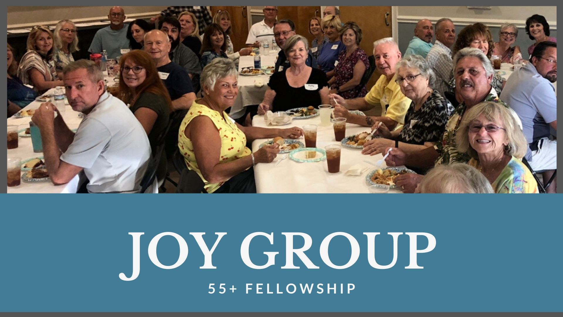 JOY Group 55+ fellowship