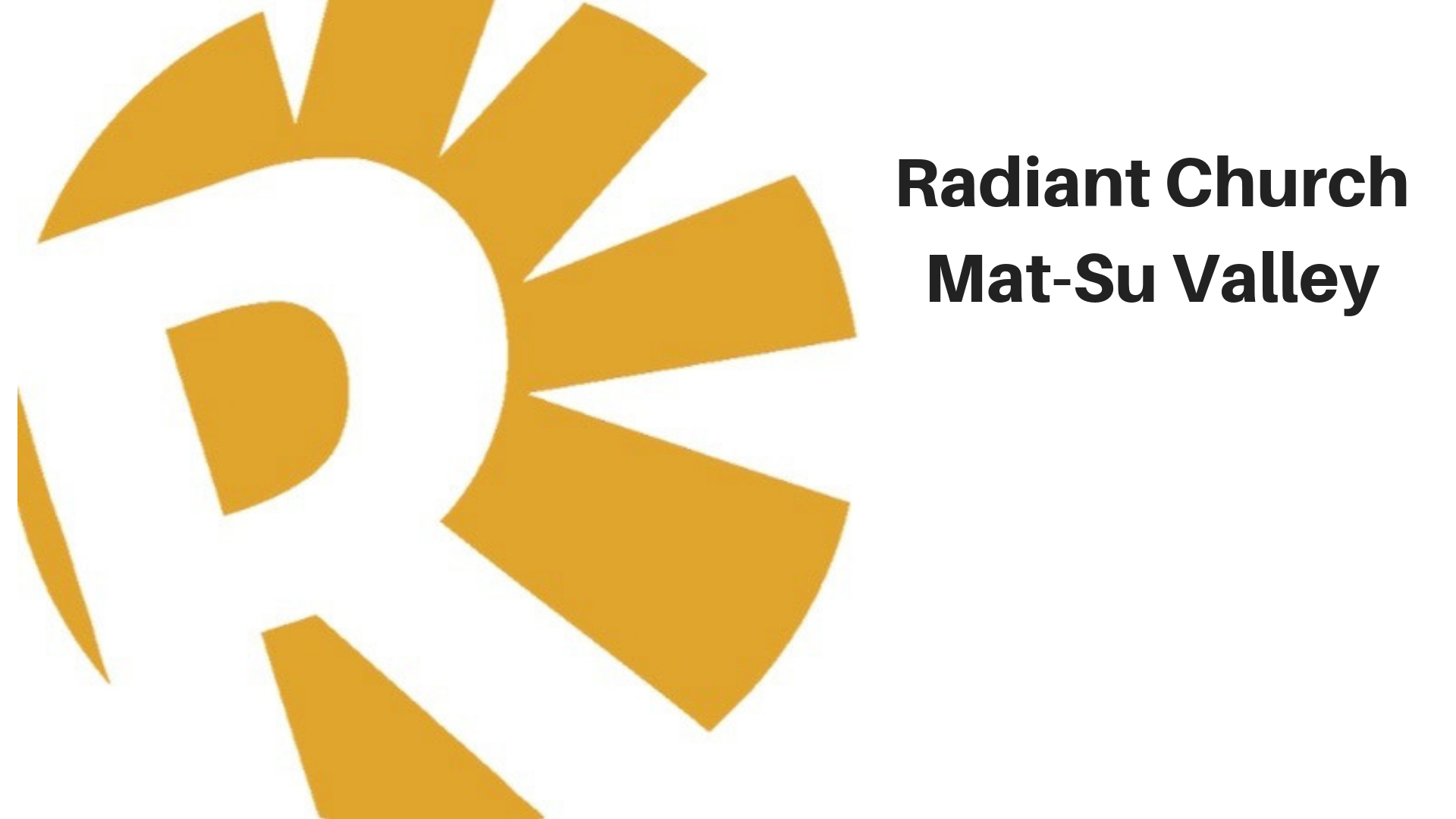 Radiant Mat-Su Valley