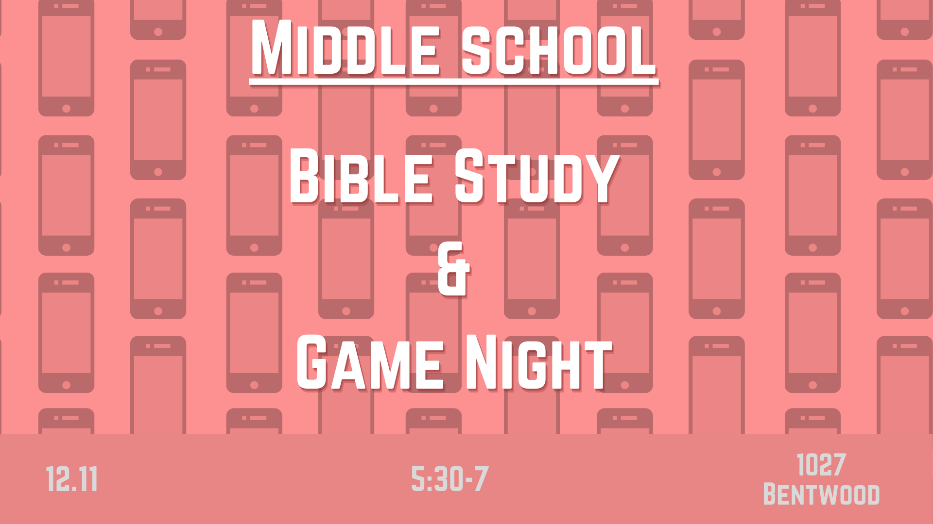 Copy of Middle school Bible Study & Game Night