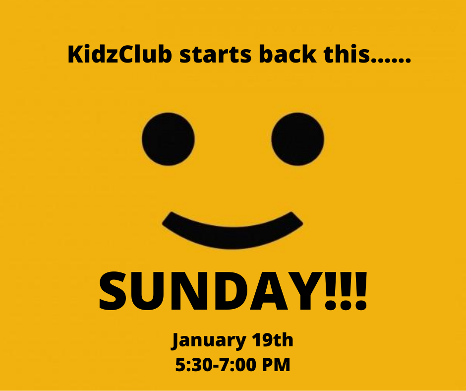 KidzClub starts back this SUNDAY!!!