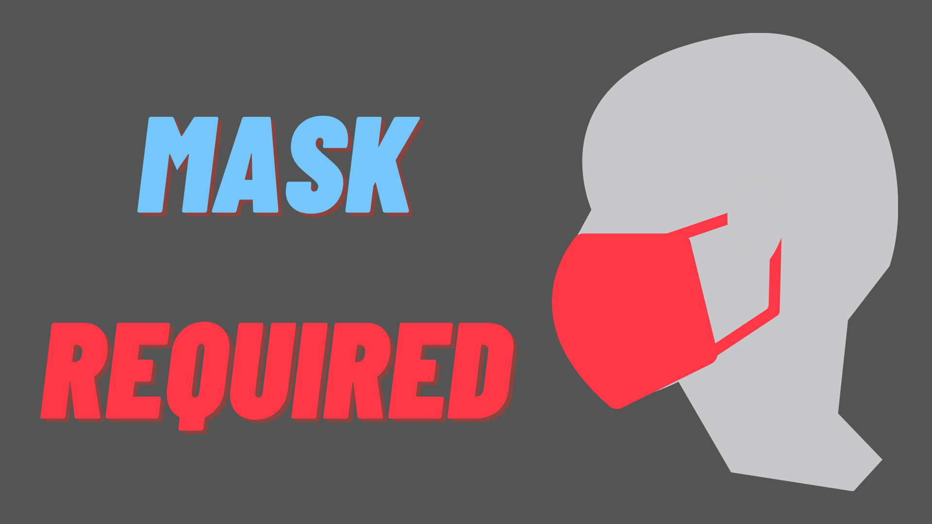 MASK REQUIRED (1)