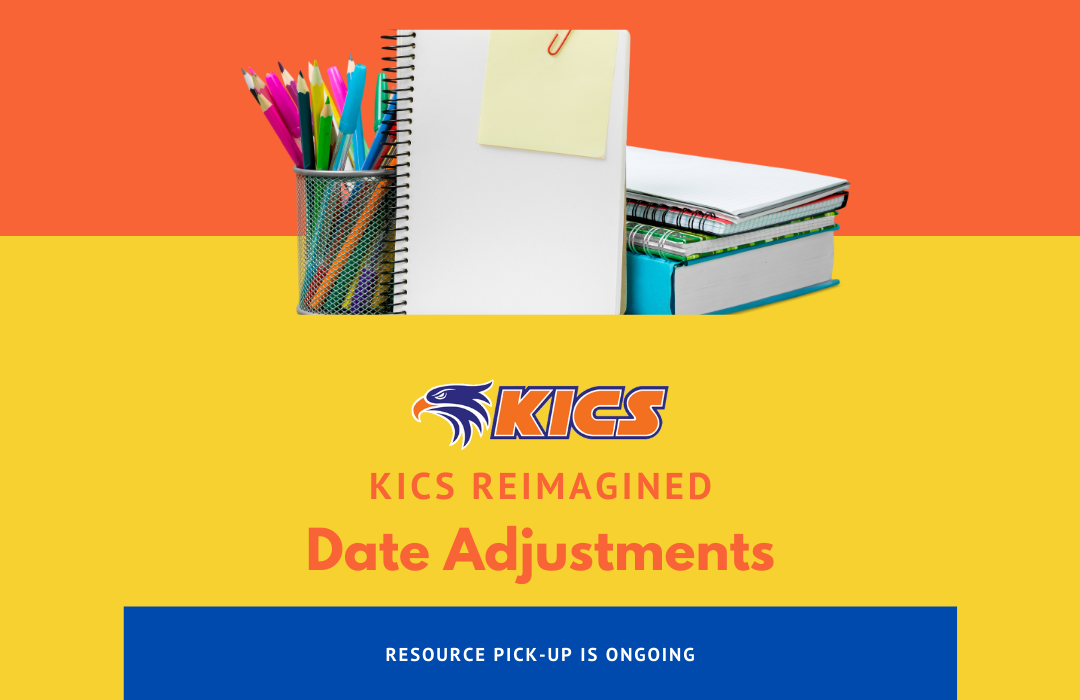 KICS REimagined- Date- Adjustments