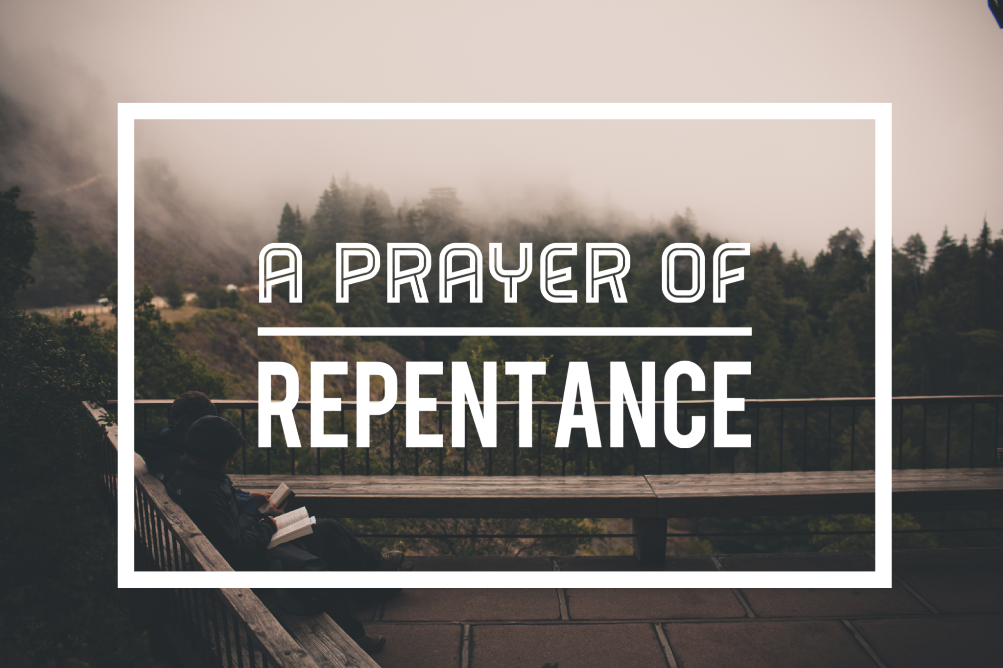 A Prayer for Repentance Graphic