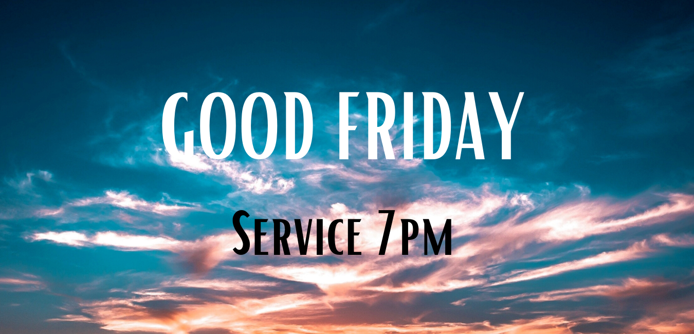website pic Copy of GOOD FRIDAY Service 7pm image