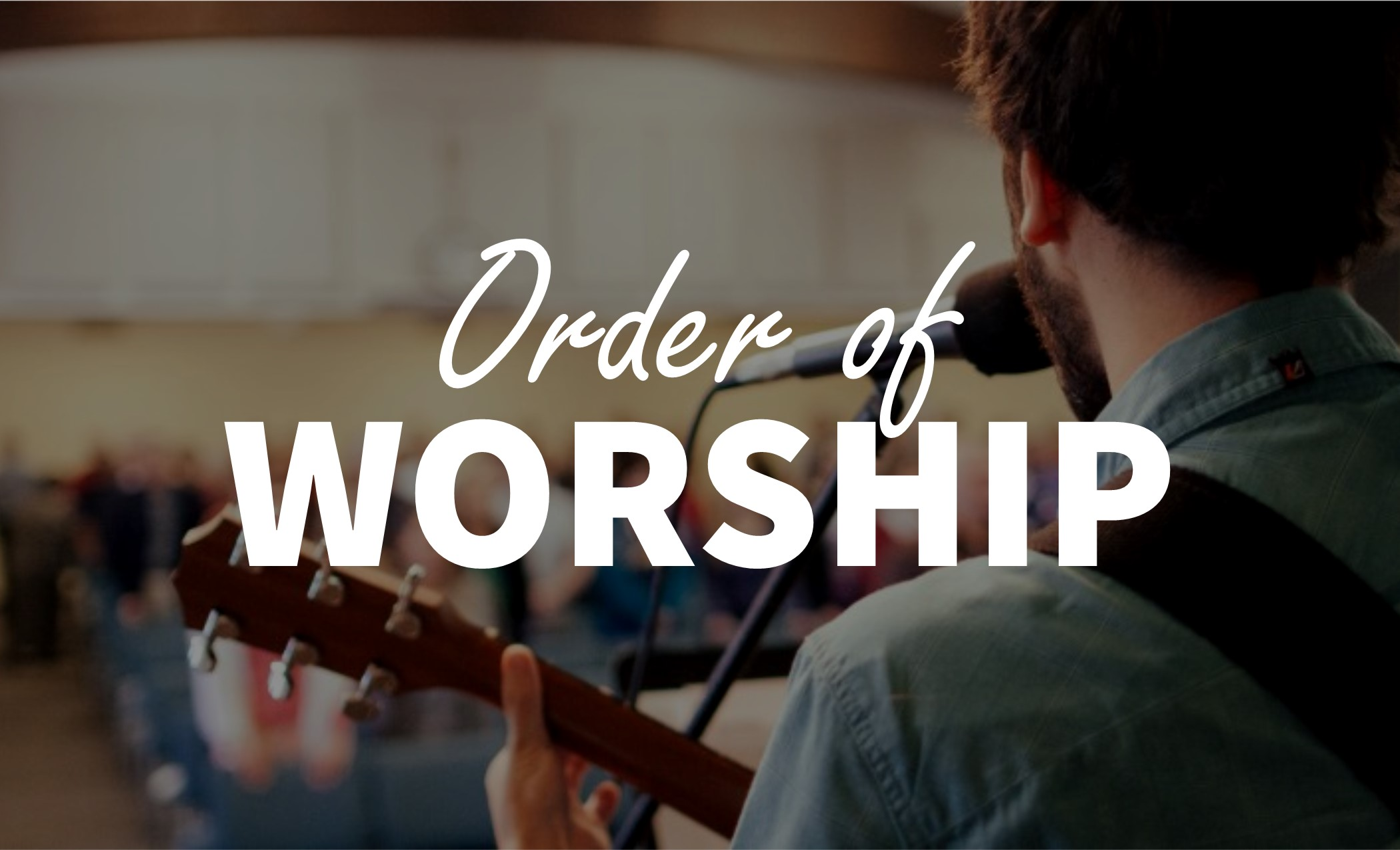 Order of Worship Image 2