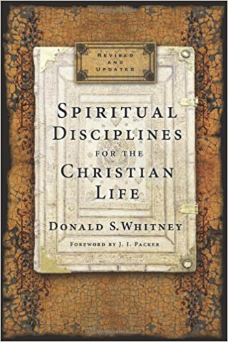 Spiritual Disciplies for Christian Life