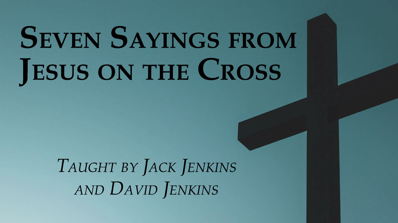 CF Elective - Seven Saying of Jesus from The Cross banner