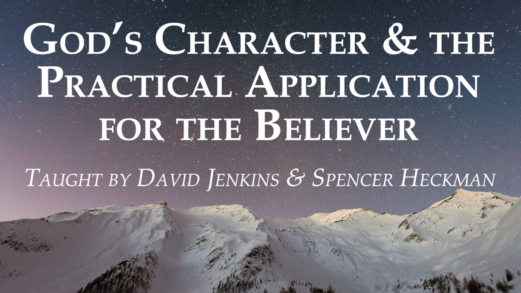 CF Elective - God's Character and the Practical Application for the Believer banner